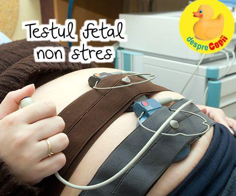 Testul fetal non stres - cardiotocograma  - de ce se face si cum se interpreteaza