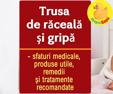 TRUSA DE RACEALA SI GRIPA - produse esentiale de avut in casa