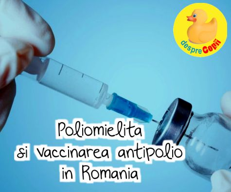 Poliomielita si vaccinarea antipolio in Romania