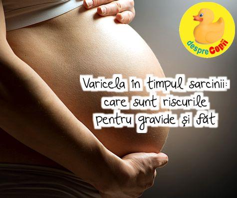 Varicela in timpul sarcinii: riscuri si imunizare